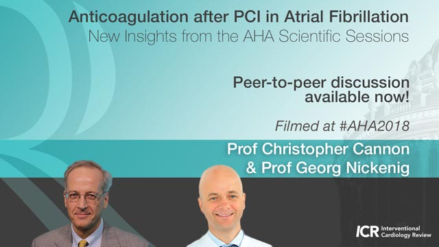 Anticoagulation after PCI in Atrial Fibrillation: New Insights from the AHA Scientific Sessions