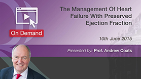 The Management of Heart Failure with Preserved Ejection Fraction by Prof. Andrew Coats