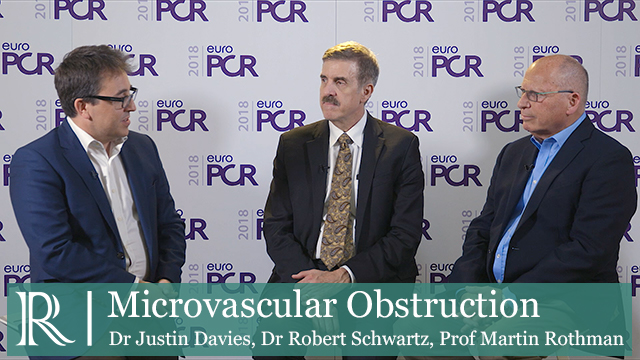 Discuss about EuroPCR 2018: Microvascular Obstruction with Dr Justin Davies, Dr Robert S. Schwartz and Prof Martin T. Rothman