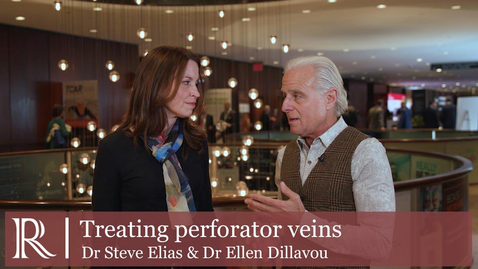 VEITHsymposium™ 2019 - Treating perforator veins- Dr Steve Elias & Dr Ellen Dillavou
