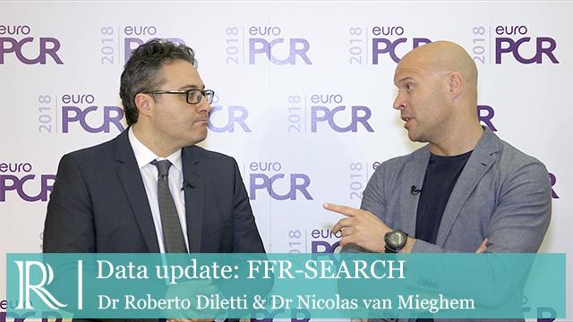EuroPCR 2018: FFR SEARCH - Dr Nicolas Van Mieghem & Dr Roberto Dilett