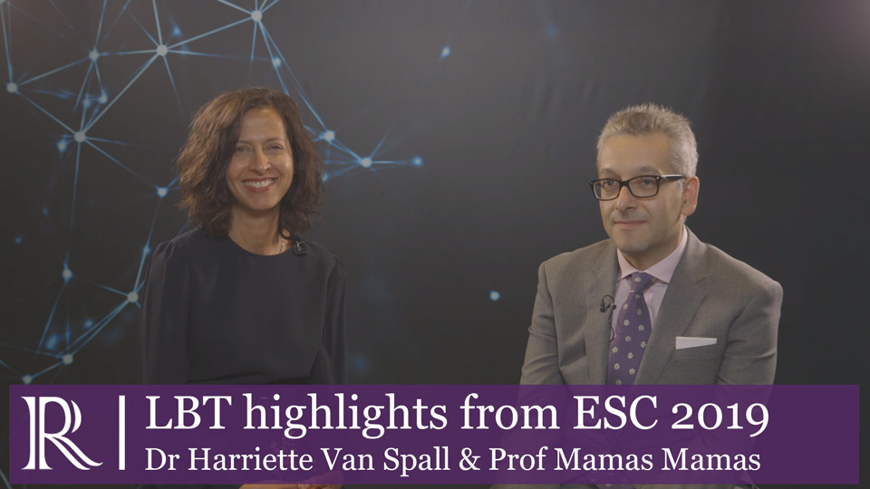 ESC 2019 - Late-breaking trial highlights - Dr Harriett Van Spall and Prof Mamas Mamas