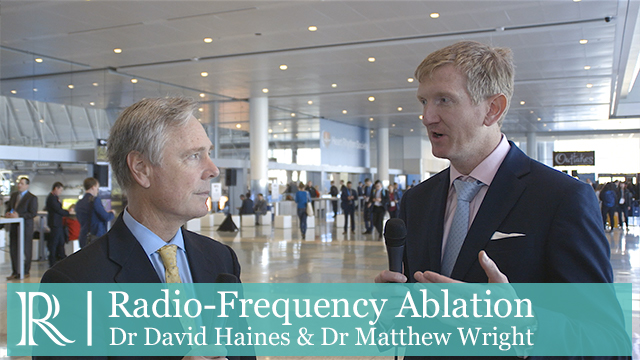 HRS 2018: Radio-Frequency Ablation - Dr David Haines & Dr Matthew Wright