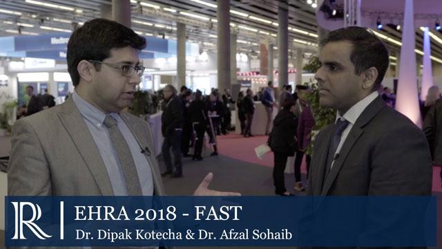 EHRA 2018: FAST Trial - Dipak Kotecha, Afzal Sohaib