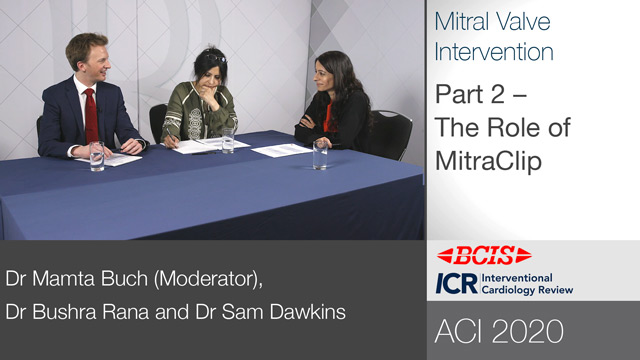 BCIS ACI 2020 Roundtable: Mitral Valve Intervention — Part 2/3