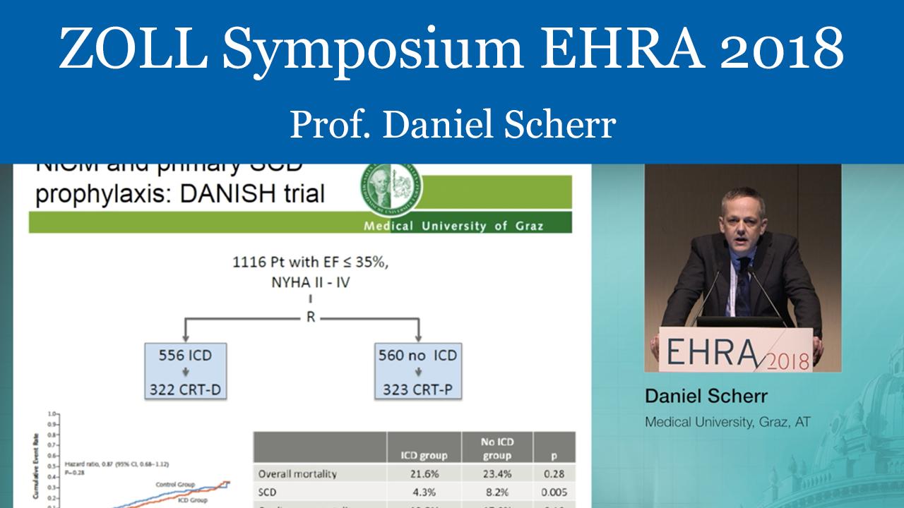 ZOLL Symposium - EHRA 2018 - Prof. Daniel Scherr