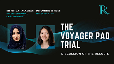 TCT Connect 2020 Discussion: The VOYAGER PAD Study — Dr Connie N Hess & Dr Mirvat Alasnag
