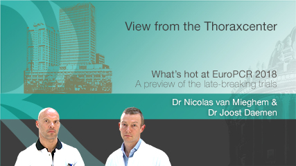 View From The Thoraxcenter - What's Hot At EuroPCR 2018