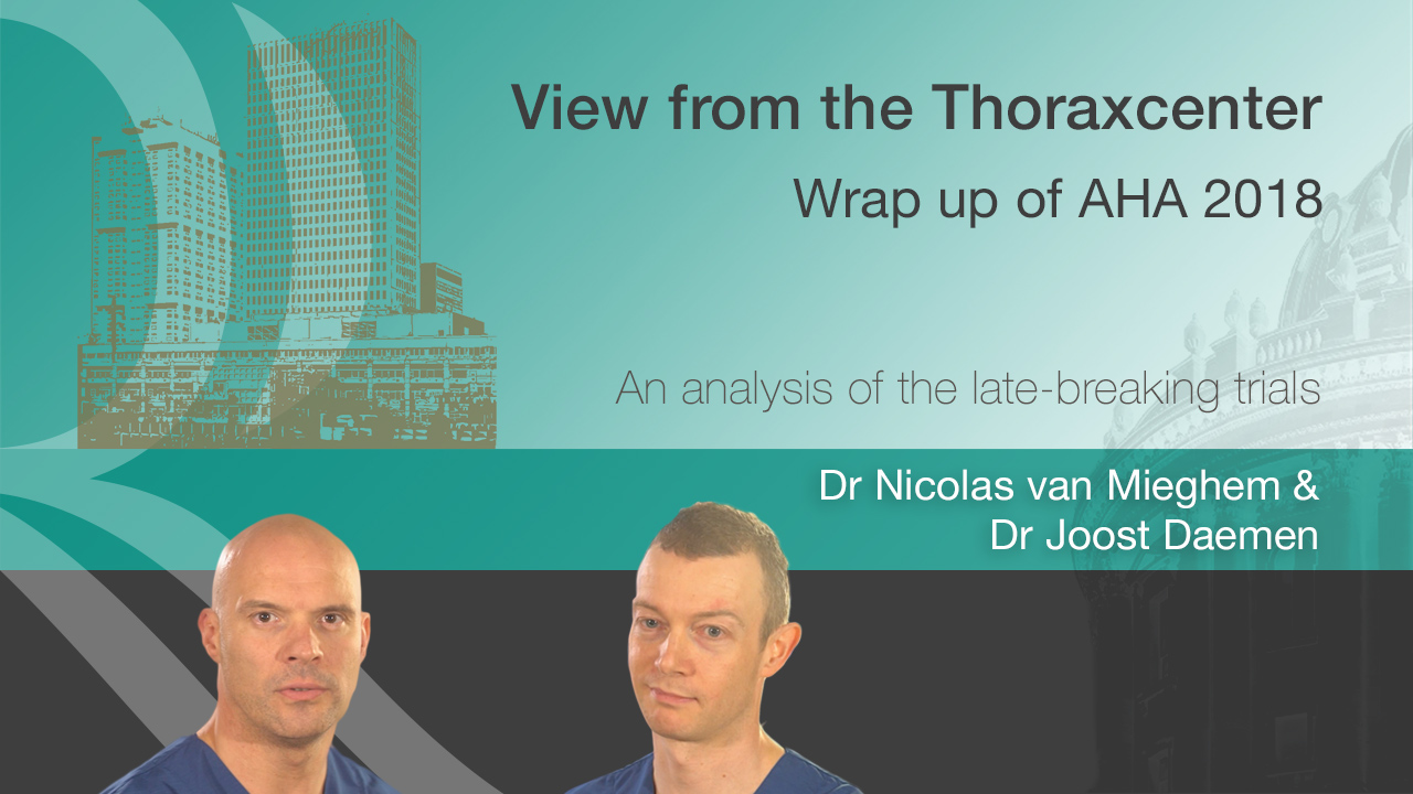 View from the Thoraxcenter - Wrap up of AHA 2018