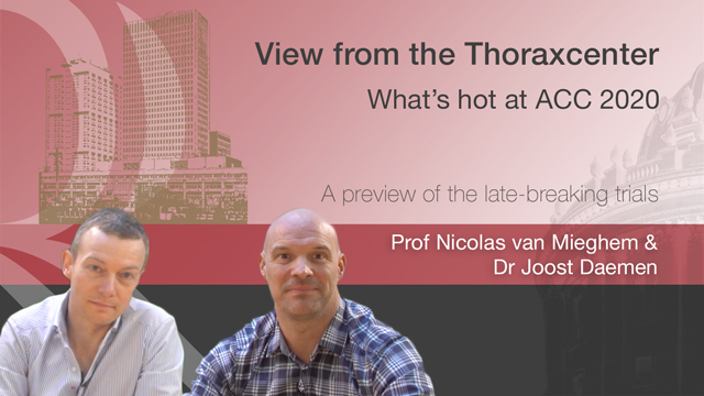 View from the Thoraxcenter – What's hot at ACC 2020