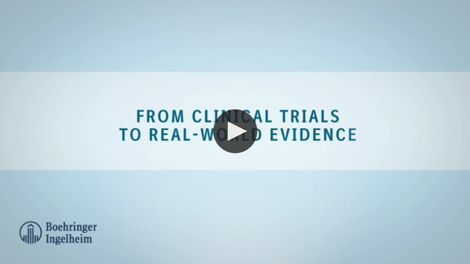 From Clinical trials to Real World Evidence