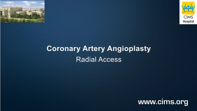 Coronary Artery Angioplasty Radial Access - CIMS Hospital