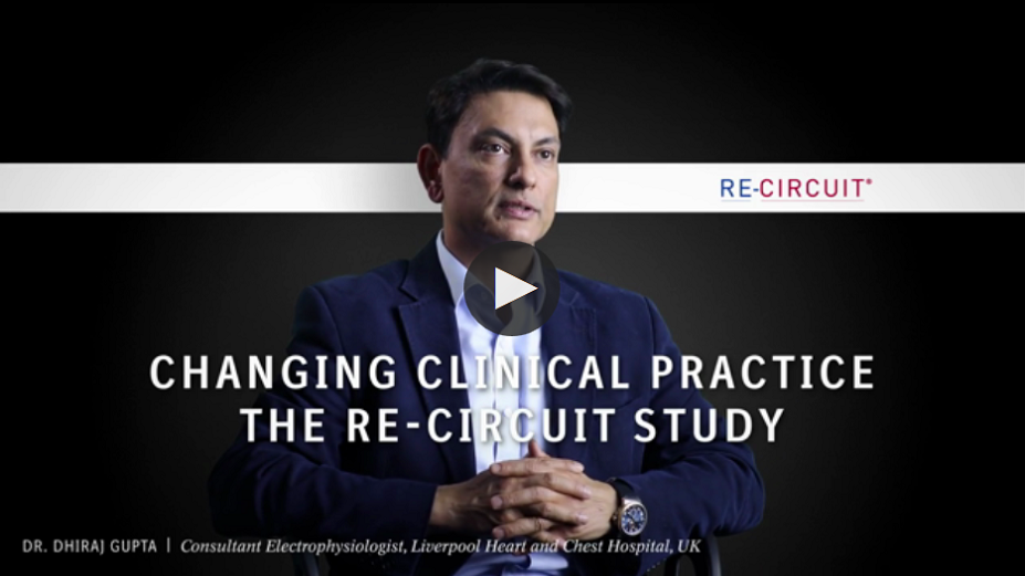 Changing Clinical Practice the RE-CIRCUIT Study