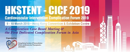 HKSTENT - Cardiovascular Intervention Complication Forum 2019