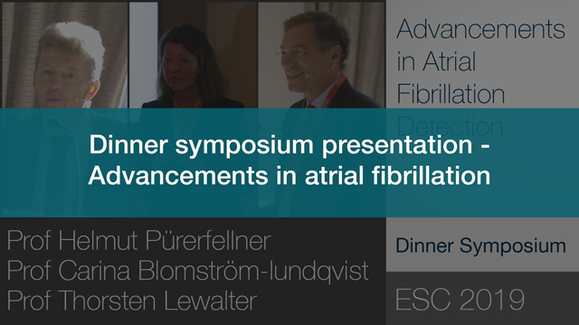 Dinner symposium presentation – Advancements in Atrial Fibrillation Detection and Treatment