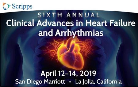 6th Annual Clinical Advances in Heart Failure and Arrhythmias 2019