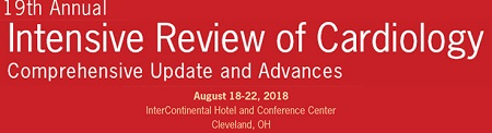 Cleveland Clinic 19th Annual Intensive Review of Cardiology 2018