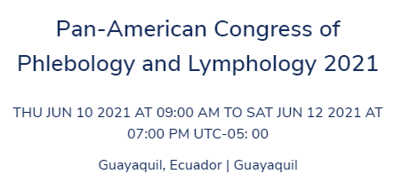 20th Pan-American Congress of Phlebology and Lymphology 2021