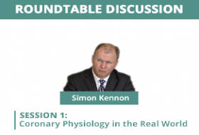 Roundtable Discussion: Coronary Physiology