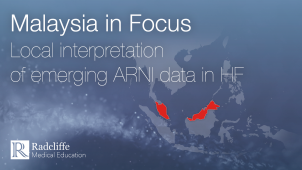 Malaysia in Focus - ARNI Data and its Implications on Clinical Practice