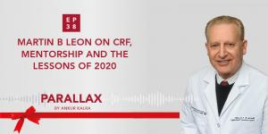 38: Martin B Leon on CRF, Mentorship and the Lessons of 2020